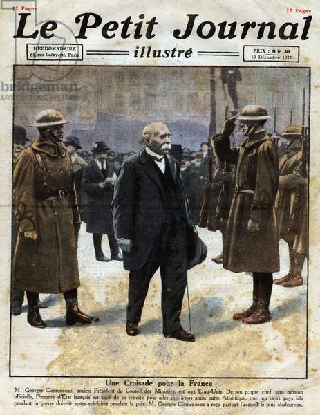 "A Crusade for France: Georges Clemenceau (1841-1929) former President of the Council of Ministers visiting the United States to convey the message that the two countries linked to the First World War must remain in solidarity during peace. Engraving in """" Le Petite Journal illustrious"""", on 10/12/1922. Private collection."