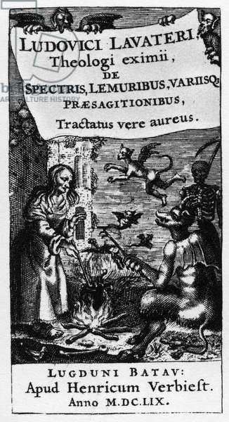 """The cauldron of the witch - Frontispice of the book """""""" De spectris lemuribus et magnis """""""" by Ludwig Lavater (1527-1586) - 1659"""