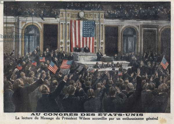 "First World War - United States War - April 1917: President Woodrow Wilson (1856-1924) asked Congress to break the war on Germany. His speech was welcomed by applause. In """" Le petit journal"""""" of April 22, 1917."
