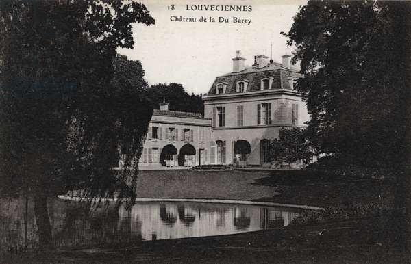 Louveciennes - Chateau de la Comtesse du Barry: Chateau de Jeanne Becu, Countess (or Madame) du Barry (1743-1793). Postcard sd year 1910