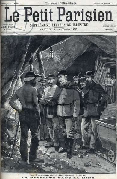 "President of the French Republic Felix Faure visited the Lens mines in December 1898. Cover of the newspaper """" Le petit Parisien""""."