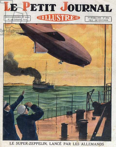 "The Super Zeppelin (Super-Zeppelin) (Graf Zeppelin or Count Zeppelin) launched by the Germans. Engraving. One of ""Le petit journal illustrious"", 1928. Private collection."
