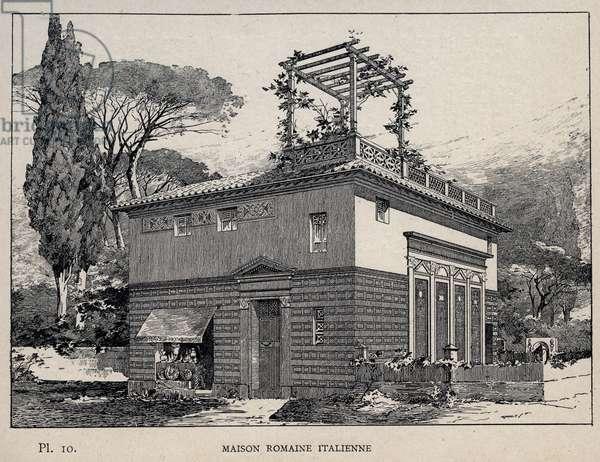 """Italian Roman house - engraving of 1889 in """"Histoire de habitation humaine à l'Exposition Universelle de 1889, by Mr Charles GARNIER - Librairie centrale des beaux-arts Paris 1889"""