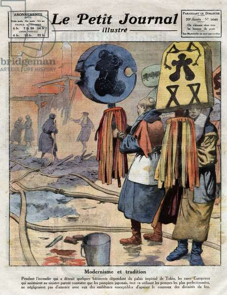 """Modernism and tradition: during the fire that destroyed buildings dependent on Tokyo's Imperial Palace, Japanese firefighters used water pumps as well as emblems to appease the deities of fire. Engraving in """""""" Le petit Journal Illustré"""""""", the 28/05/1922. Private collection."""