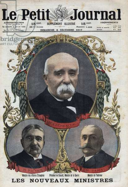 "First World War: portraits of members of the French government. Georges Clemenceau (1841-1929), President of the Council and Minister of War, Stephen Pichon (1857-1933), Minister of Foreign Affairs and Jules Pams (1852-1930), Minister of Interior. One of """" Le petit journal"""" of December 2, 1917."