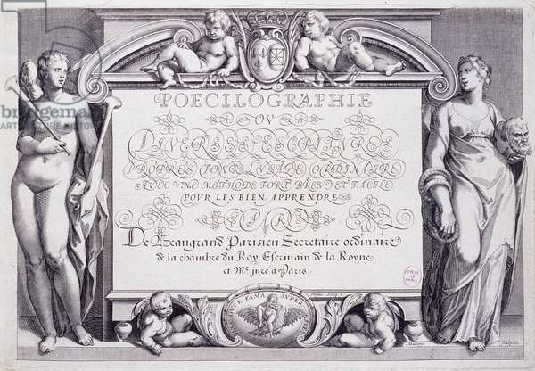 French calligraphy: Poecilography, frontispiece, by Baptiste de Beaugrand in 1606.