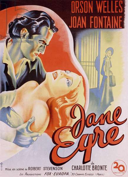 """French film poster for the film """""""" Jane Eyre"""""""" written by Charlotte Bronte and directed by Robert Stevenson in 1944 with actors Orson Welles as Edward Rochester and Joan Fontaine as Jane. Private collection."""