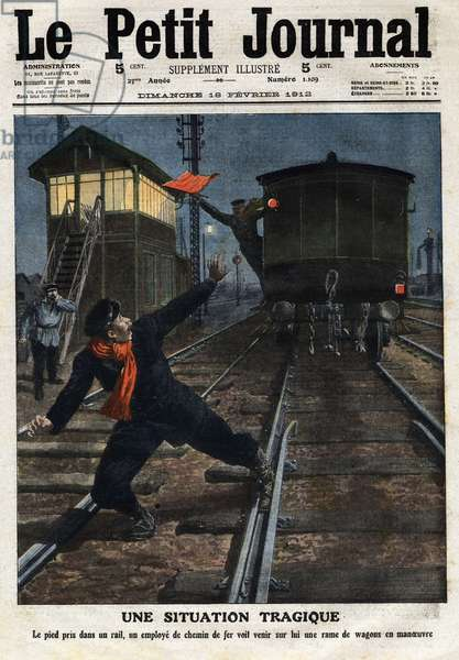 """A tragic situation: the foot of a rail employee sees a train of manoeuvring cars coming on him. Engraving in """""""" Le petit Journal"""""""", on 18/02/1912. Private collection."""