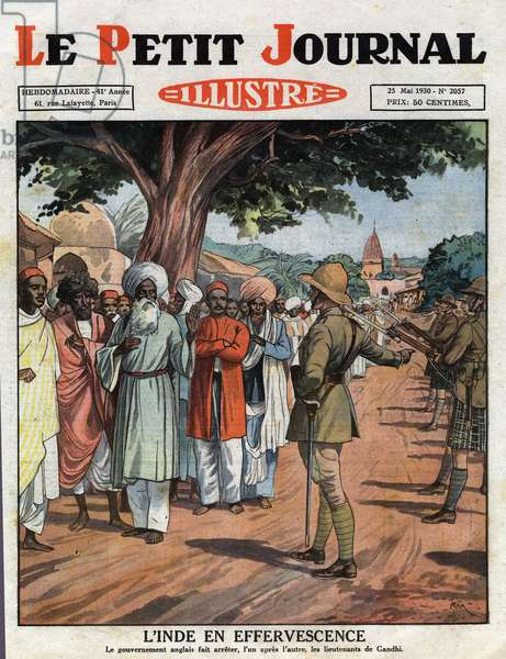 """The English government arresting the lieutenants of Mahatma Gandhi (Mohandas Karamchand Gandhi, 1869-1948) spiritual guide of India and of the country's independence movement that is lifting the people of India against the British colonial Empire and Westernization. Engraving. One of the newspaper """""""" Le Petite Journal Illusque"""""""", 25/05/1930. Private collection."""