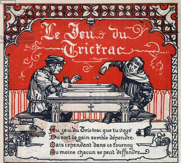 Games and entertainment in the Middle Ages (Middle Ages): players and game of trictrac (tric trac or tri-trac ancetre of backgammon). Engraving from 1914. Private collection.