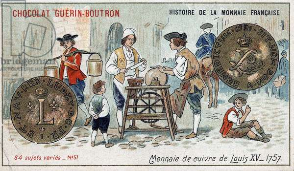 Series Histoire de la Monnaie Française published by Chocolat Guérin Boutron. Chromolithography 19th century. Copper Coin by Louis XV in 1757