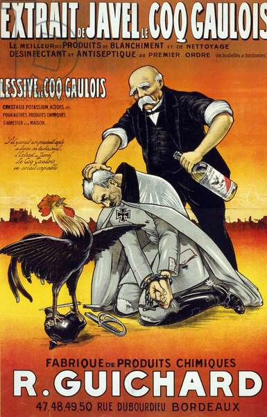 """Poster """""""" Bleach Extract Le Coq Gaulois - the best bleaching and cleaning products - first order disinfectant and antiseptic (in bottles and bottles) - Manufacture de produits chimiques René Guichard"""""""" published in Bordeaux in 1917."""