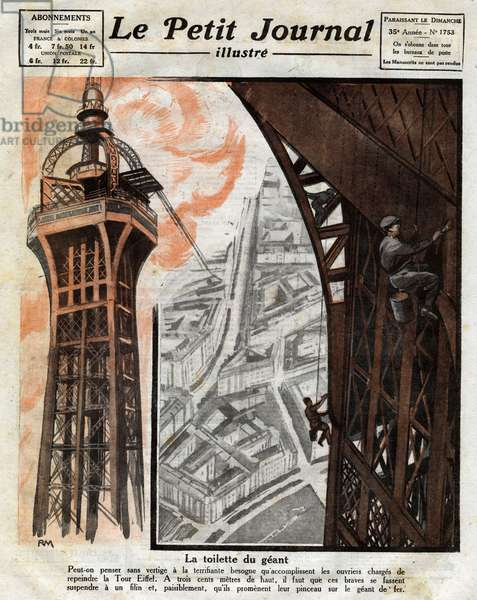 """The toilet of the giant: work of the workers in charge of repainting the Eiffel Tower in Paris. Engraving in """""""" Le Petite Journal illustrious"""""""", 1924. Private collection."""