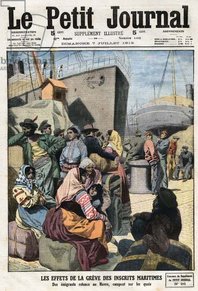 """The effects of the maritime registrants strike: emigrants detained in Le Havre camp on the docks, in """"Le Petit Journal"""", on 7/07/1912 (engraving)"""