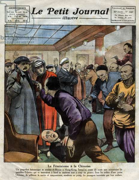 """Chinese feminism: Chinese passengers looted the passengers by threatening them with their revolver aboard a British liner going to Macao to Hong Kong (Hong Kong). Engraving in """""""" Le petit Journal Illustré"""""""", on 3/12/1922"""
