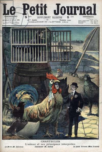 "Chantecler, the author Edmond Rostand and his main actors, illustration from 'Le Petity Journal', supplement illustrious, 30th January 1910 - Edmond Rostand and Lucien Guitry for Chantecler's premiere - """" Le PetitJournal"", January 1910"