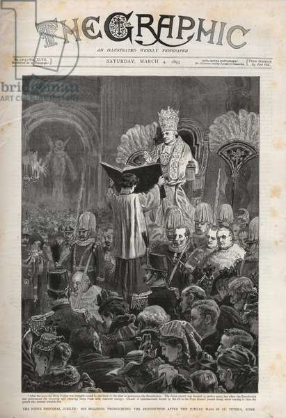 Pope Leo XIII (Leon XIII) The Pope's Episcopal Jubilee, His Holiness pronouncing the Benediction after the Jubilee Mass in St Peter's, Rome - Illustration for The Graphic, 4 March 1893.