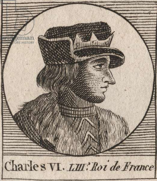 "Portrait of Charles VI (1368-1422), King of France - CHARLES VI (1368-1422) King of France, 1380-1422 - engraving from ""Instruction sur l'Histoire de France"""" by Charles Constant Le Tellier 1821"