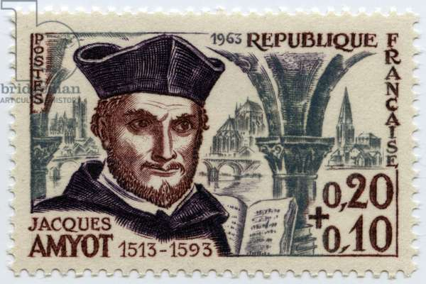 Copy from a series of stamps of the French Republic of 1963 with the effigy of Jacques Amyot eveque d'Auxerre, French writer and translator (1513-1593).