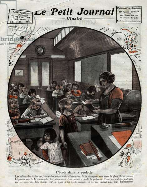 """School in the trailer: a teacher brings a caravan to set up a class and instruct the children of fairgrounds who, always on a trip, cannot go to a communal school. Engraving in """""""" Le petit Journal Illustré"""""""" 1924. Private collection."""
