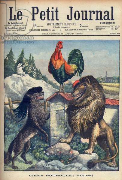 Concord between France, Italy and Britain. Come on, chicken! Come on! Illustration for Le petit Journal, 9 August 1903