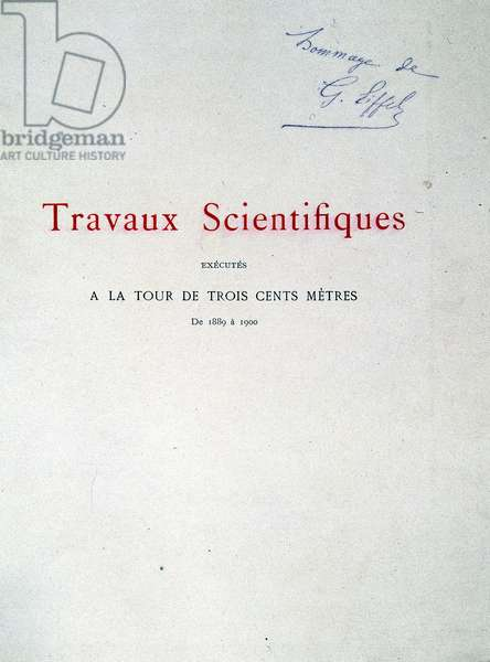 "Cover of the book """" Scientific works performed at the three hundred meter tower from 1889 to 1900"""". Signature at the top right: Gustave's Tribute? Eiffel."