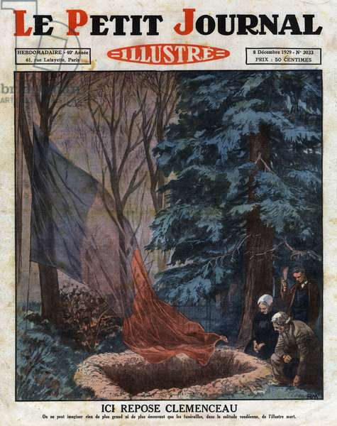 "Protestant funeral of Georges Clemenceau (1841-1929) on 25 November 1929 in ""The Sacred Wood"" near his father's grave, where he was brought to earth by his driver Brabant. His valet Albert Boulin, two gravediggers and two peasants were present. Engraving in """" Le petit Journal Illustre"""", on 8/12/1929"