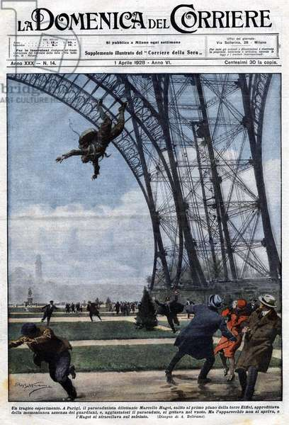 A tragic experience: amateur parachutist Marcel Haget, jumped off the floor of the Eiffel Tower, enjoying the momentary abscence of the guards. His parachute didn't open and he crashed into the ground. Illustration of Beltrame. La Domenica del corriere. 01/04/1928.