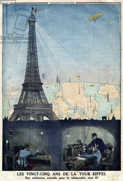 """Anniversary of the 25th anniversary of the Eiffel Tower in Paris and its use for wireless telegraphy. Engraving in """""""" Le Petite Journal"""""""", 1914."""