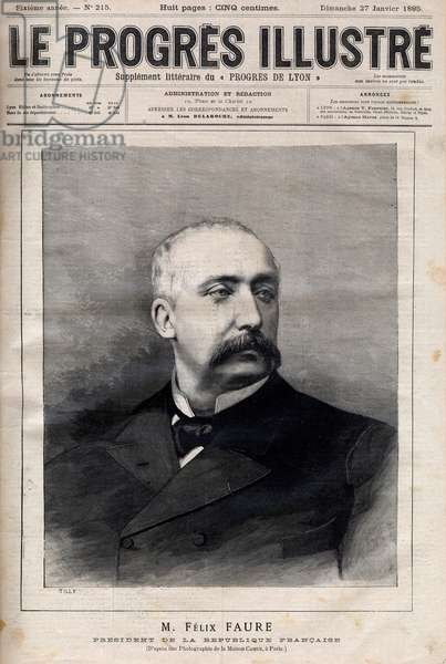 "Felix Faure, President of the French Republic, 1895 - Portrait of Felix Faure (1841-1899) President of the French Republic - engraving in ""Le Progres illustrious"" de 1895"