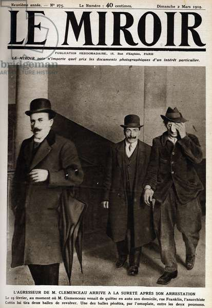 """Arrest of the anarchist Cottin who attacked the president of the council Georges Clemenceau on 02/03/1919 Cover of """""""" The mirror"""""""" 28/12/1919"""