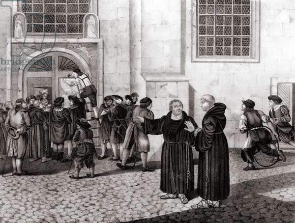 "On 31/10/1517, Luther posted on the gates of Wittenberg Castle his 95 theses """" denouncing the sale of indulgences and which marked the beginning of the Reformation - grav., 19th century."""""