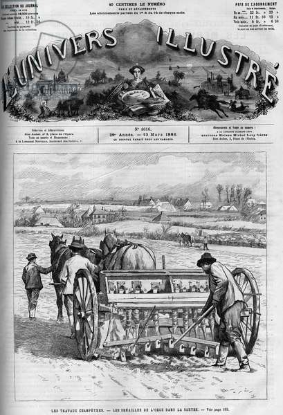 """Country work: sowing barley in the Sarthe. A newspaper. Engraving in """""""" Le Monde Illustré"""""""", March 13, 1886."""