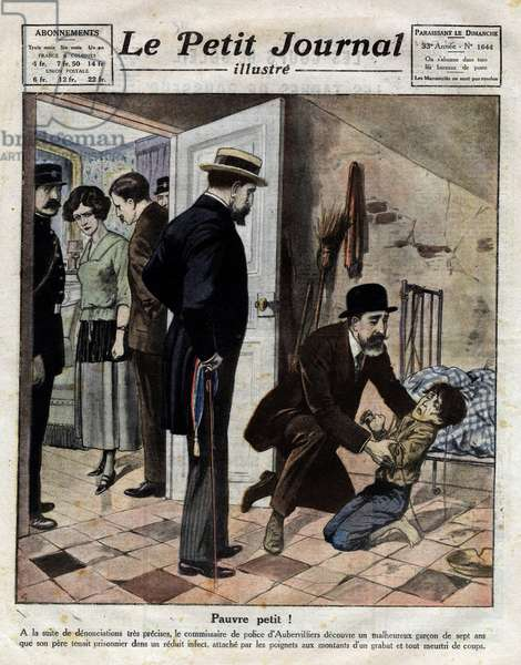 """Poor boy! : Following denunciations, the police commissioner of Aubervilliers discovers a seven-year-old boy that his father held prisoner in a reduced cut tied by his wrists to the amounts of a grabat and bruised by beatings. Engraving in """""""" Le petit Journal Illustré"""""""", on 25/06/1922. Private collection."""