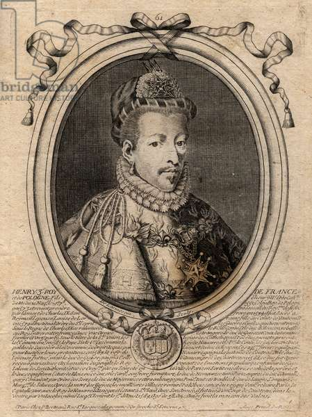 Portrait of the King of France Henry III (1551-1589) - Portrait of Henry III (1551-89) king of France - engraving from 'Les Augustes Representations de tous les Kings de France from Pharamond to LouisXIV', Paris, 1679 by Larmessin (family of engravers) (1600-1799)