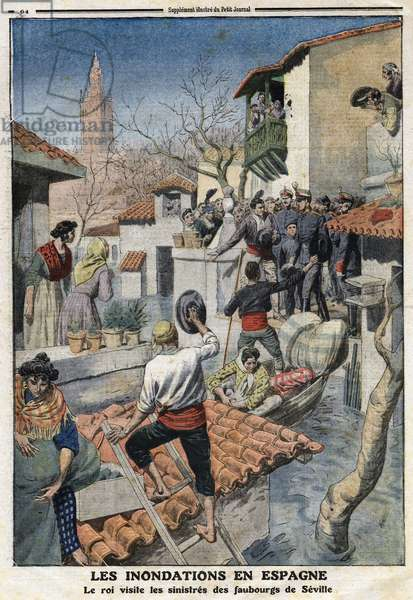 """Floods in Spain: King Alfonso XIII (1886-1941) visits the sinister suburbs of Seville. Engraving in """""""" Le Petite Journal"""""""", on 25/02/1912. Private collection."""