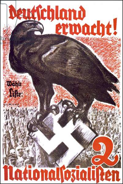 """Germany wakes up! Choose list 2 """"National Socialist"""" - poster by Felix Abrecht, 1932 (poster)"""