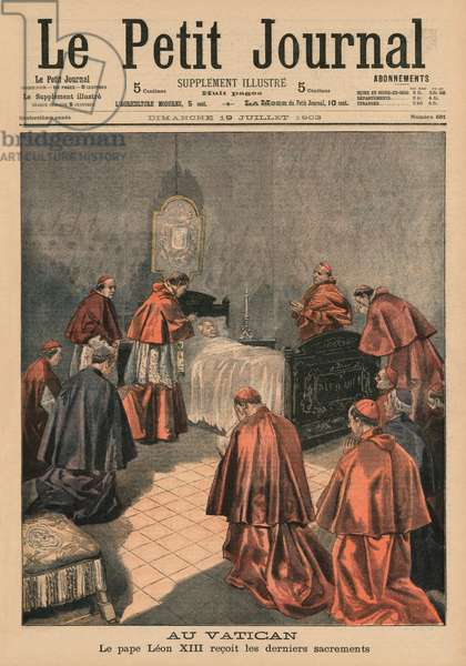 At the Vatican, Pope Leo XIII receiving the last rites, front cover illustration from 'Le Petit Journal', supplement illustre, 19th July 1903 (colour litho)