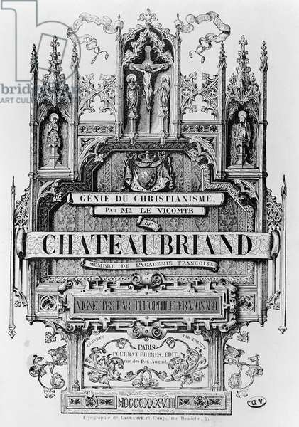 Titlepage to 'Le Genie du Christianisme' by Francois Rene (1768-1848) Viscount of Chateaubriand, engraved by Henri Desire Porret, 1838 (litho)