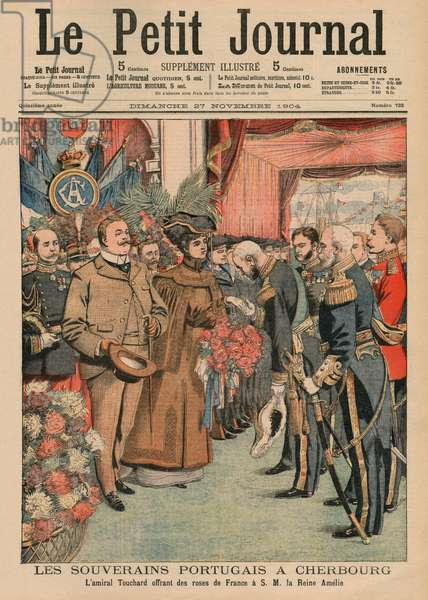 The Portuguese sovereigns in Cherbourg, Admiral Touchard offering French roses to Her Majesty Queen Amelie of portugal, front cover illustration from 'Le Petit Journal', supplement illustre, 27th November 1904 (colour litho)