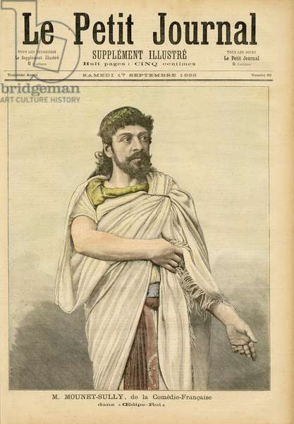 M. Mounet-Sully in Oedipus Rex at the Comédie-Française, front cover of 'Le Petit Journal', 17 September 1892 (coloured engraving)