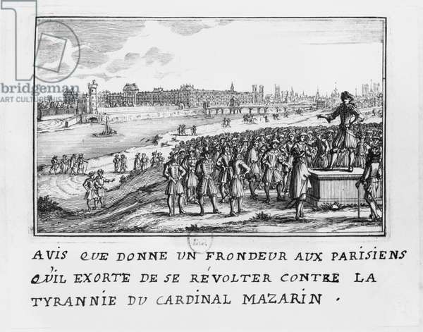 A man of the Fronde exhorting the Parisians to rise up against Cardinal Mazarin's tyranny on 6th January 1649 (engraving) (b/w photo)