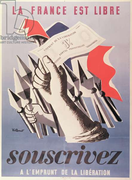'France is Free!, Subscribe to the Liberation Loan', 1945 (colour litho)