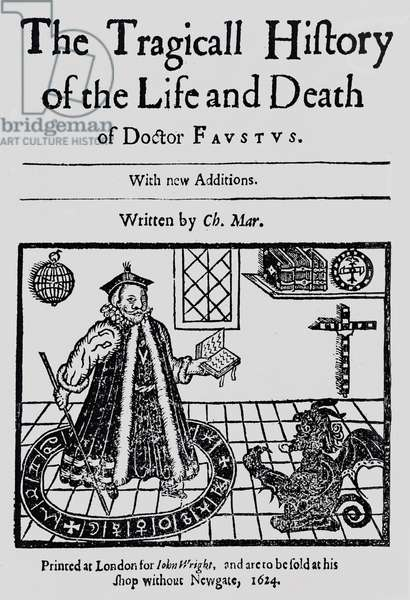 Frontispiece of 'The Tragicall Histoy of the Life and Death of Doctor Faustus', by Christopher Marlowe, c.1616 (woodcut)