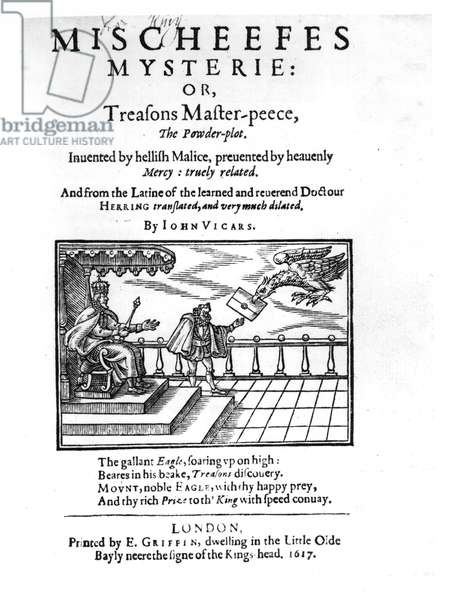 Title page to 'Mischeefes Mysterie or Treasons Master-peece, the Powder-plot', by John Vickers, 1617 (woodcut) (b&w photo)
