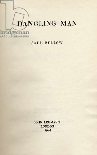 Saul Bellow ' Dangling