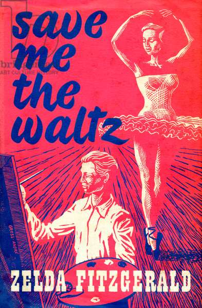 'Save me the Waltz' by Zelda Fitzgerald