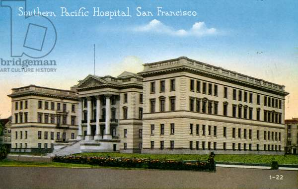 San Francisco: Southern Pacific Hospital