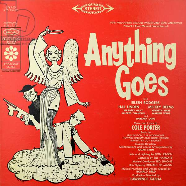 Anything Goes - music and lyrics by Cole Porter, book by Guy Bolton
