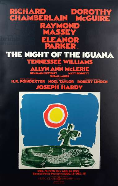 The Night of the Iguana - theatre poster for production at the Ahmanson Theatre in Los Angeles ( December 19, 1975 - January 31, 1976 ) starring Richard Chamberlain, Dorothy McGuire, Raymond Massey and Eleanor Parker